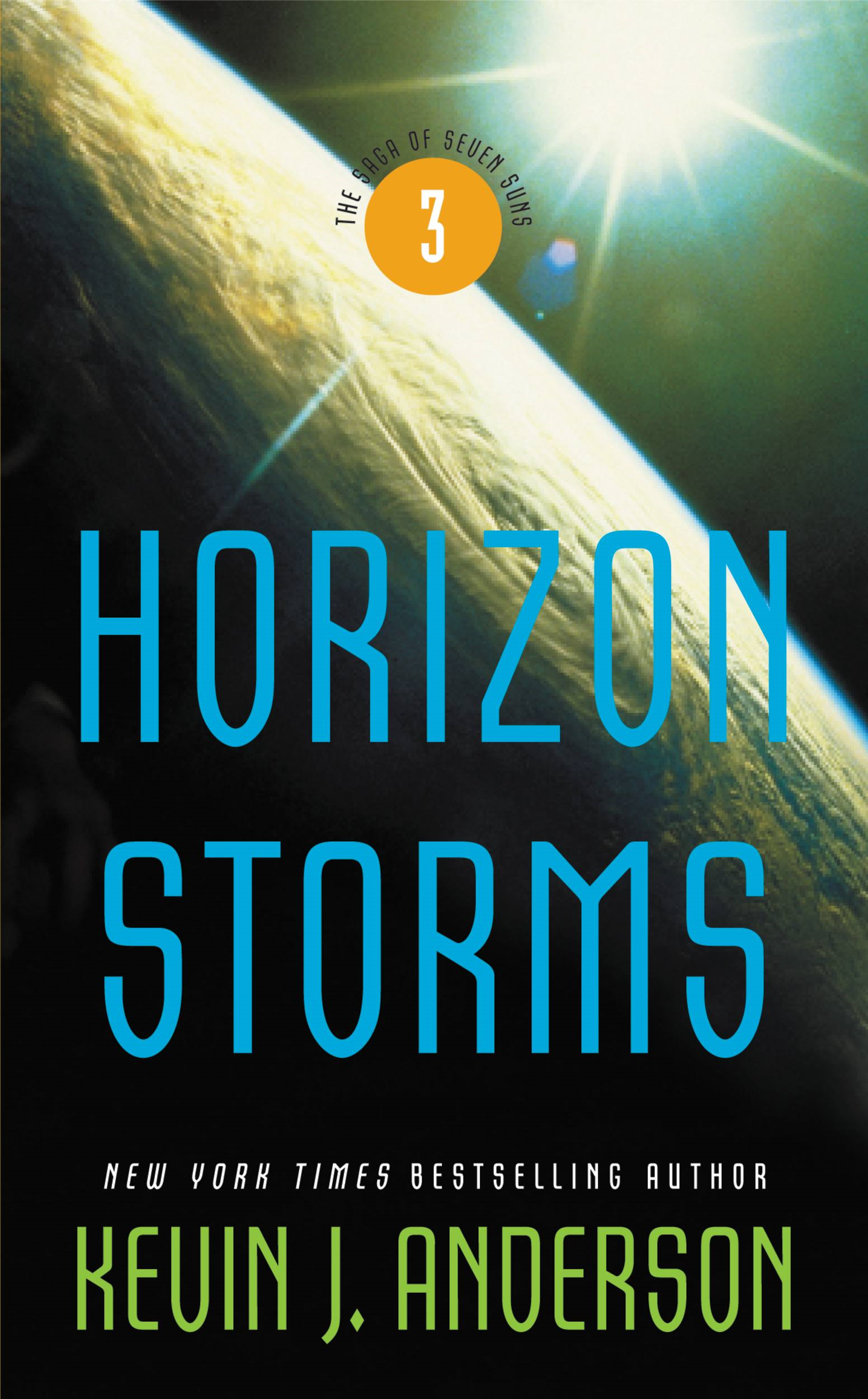 Horizon Storms: The Saga of Seven Suns - Book #3 By: Kevin J. Anderson