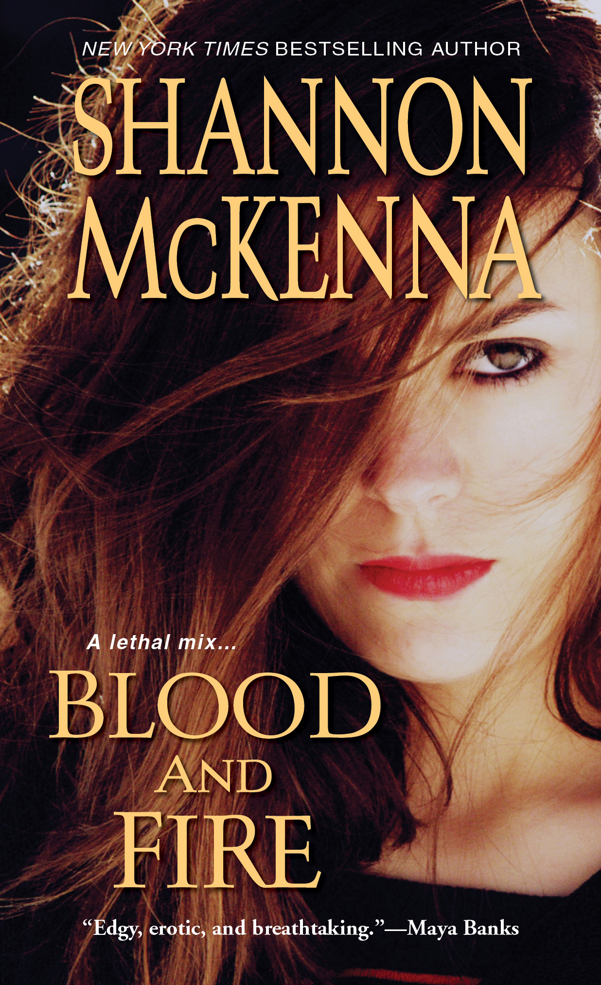 Blood and Fire By: Shannon McKenna