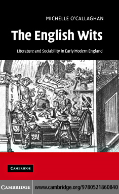 The English Wits By: O'Callaghan,Michelle