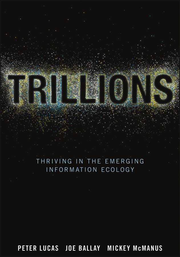 Trillions By: Joe Ballay,Mickey McManus,Peter Lucas