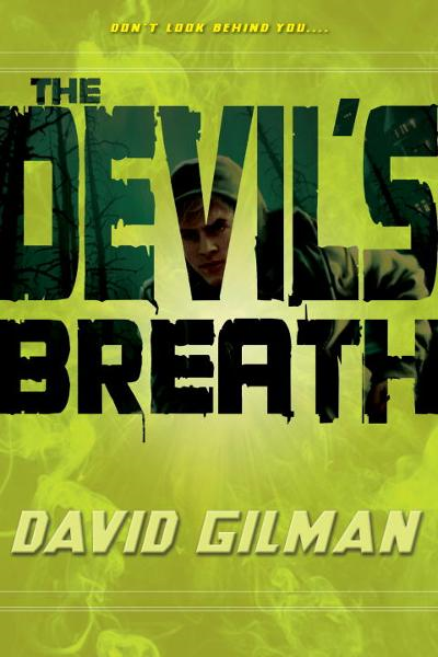 The Devil's Breath By: David Gilman