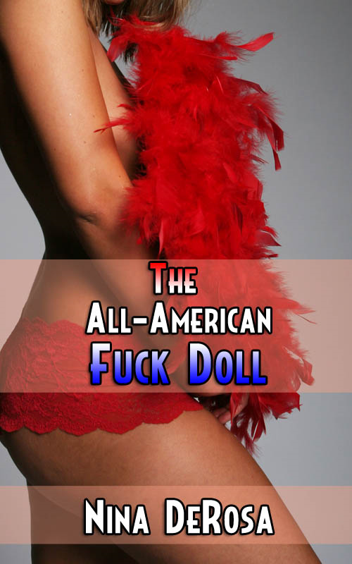 The All-American Fuck Doll (Cheerleader and Professor Erotica)