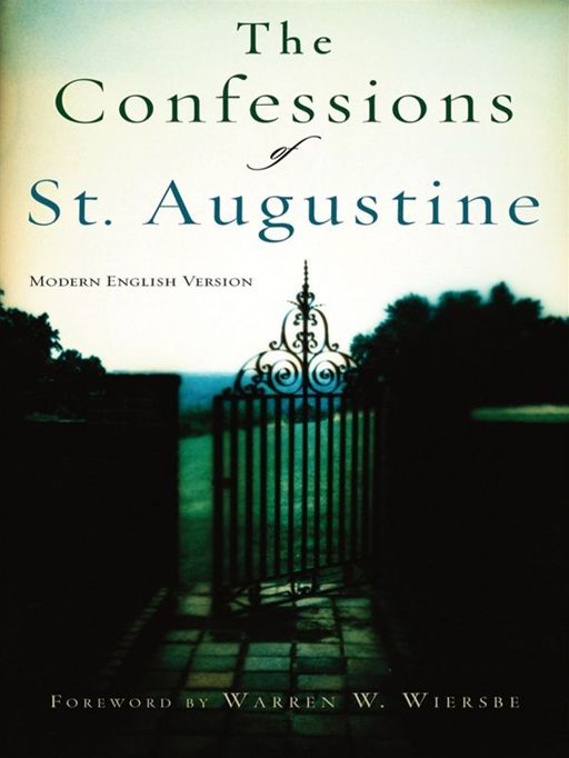 Confessions of St. Augustine, The By: Augustine
