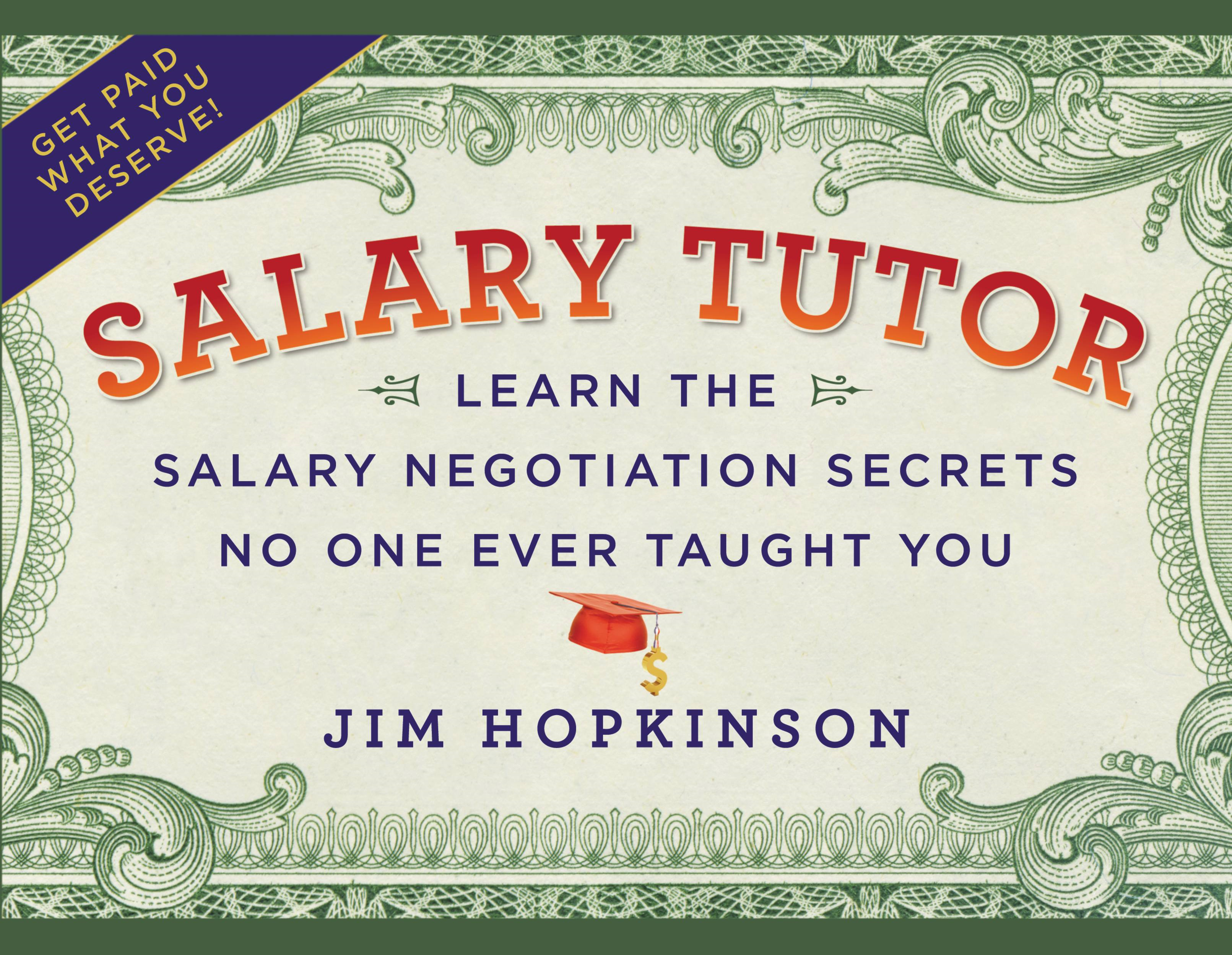 Salary Tutor By: Jim Hopkinson