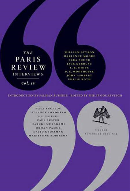 The Paris Review Interviews, IV By: The Paris Review