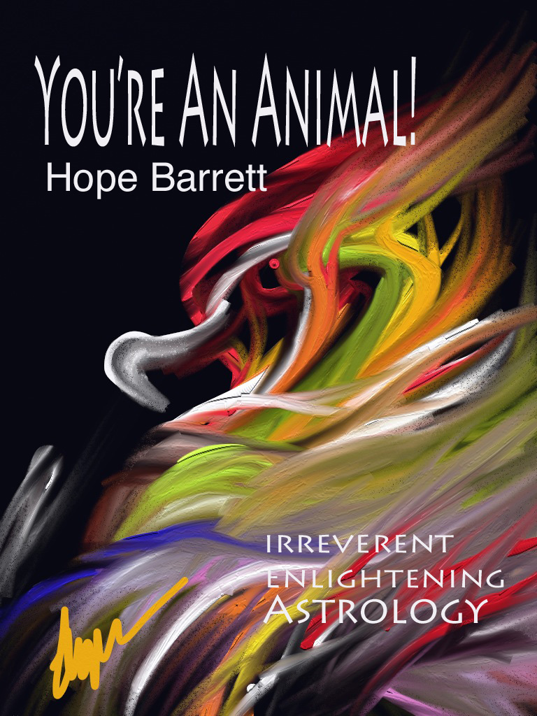 You're An Animal! By: Hope Barrett