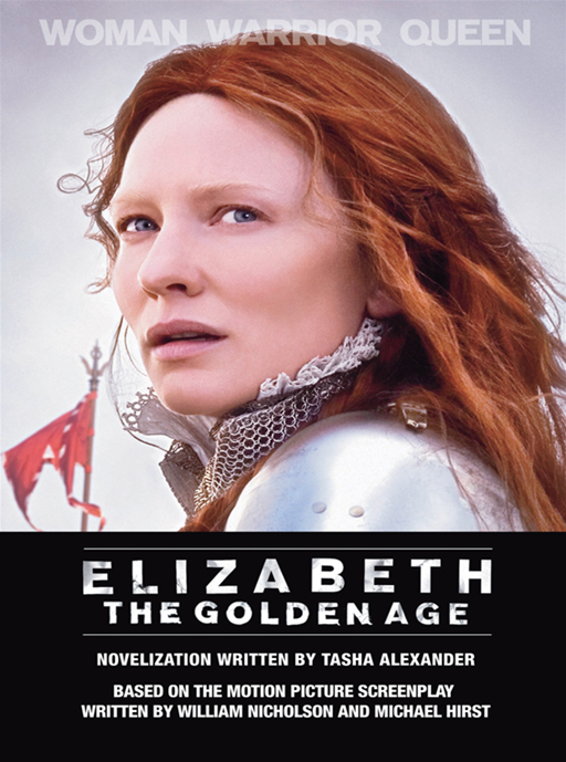 Elizabeth: The Golden Age By: Tasha Alexander