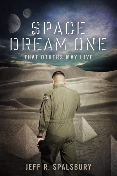 Space Dream One: That Others May Live