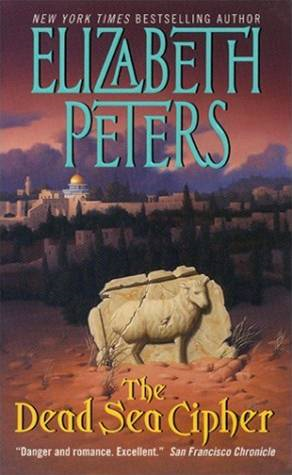 The Dead Sea Cipher By: Elizabeth Peters