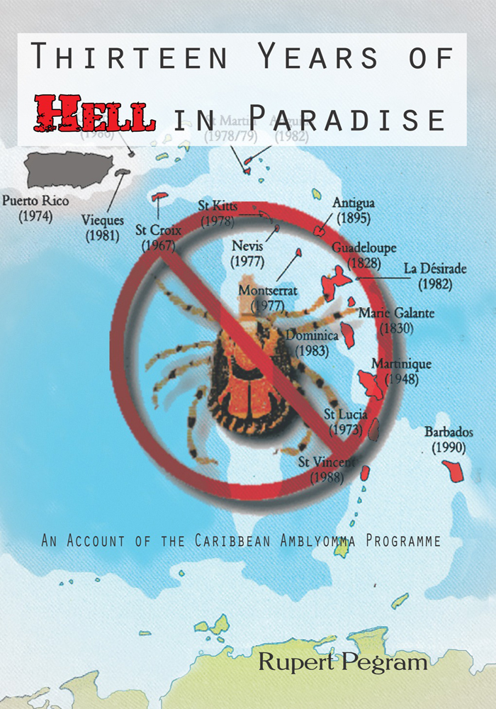 Thirteen Years of Hell in Paradise By: Rupert Pegram