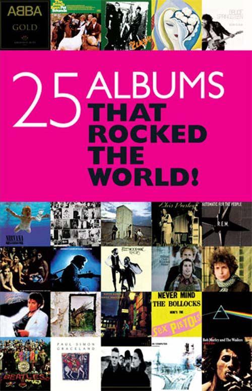 25 Albums that Rocked the World