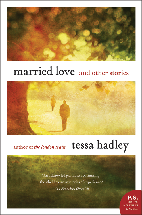 Married Love By: Tessa Hadley