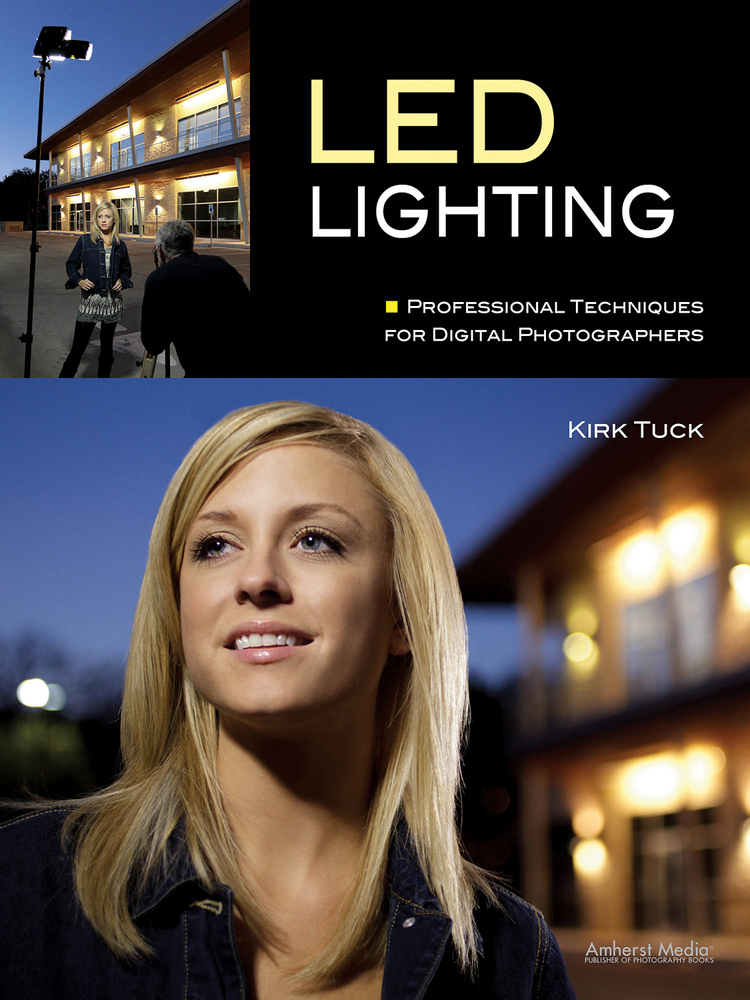 LED Lighting By: Kirk Tuck