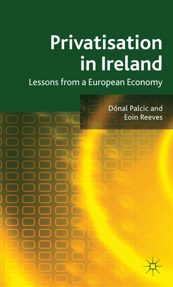 Privatisation in Ireland Lessons from a European Economy