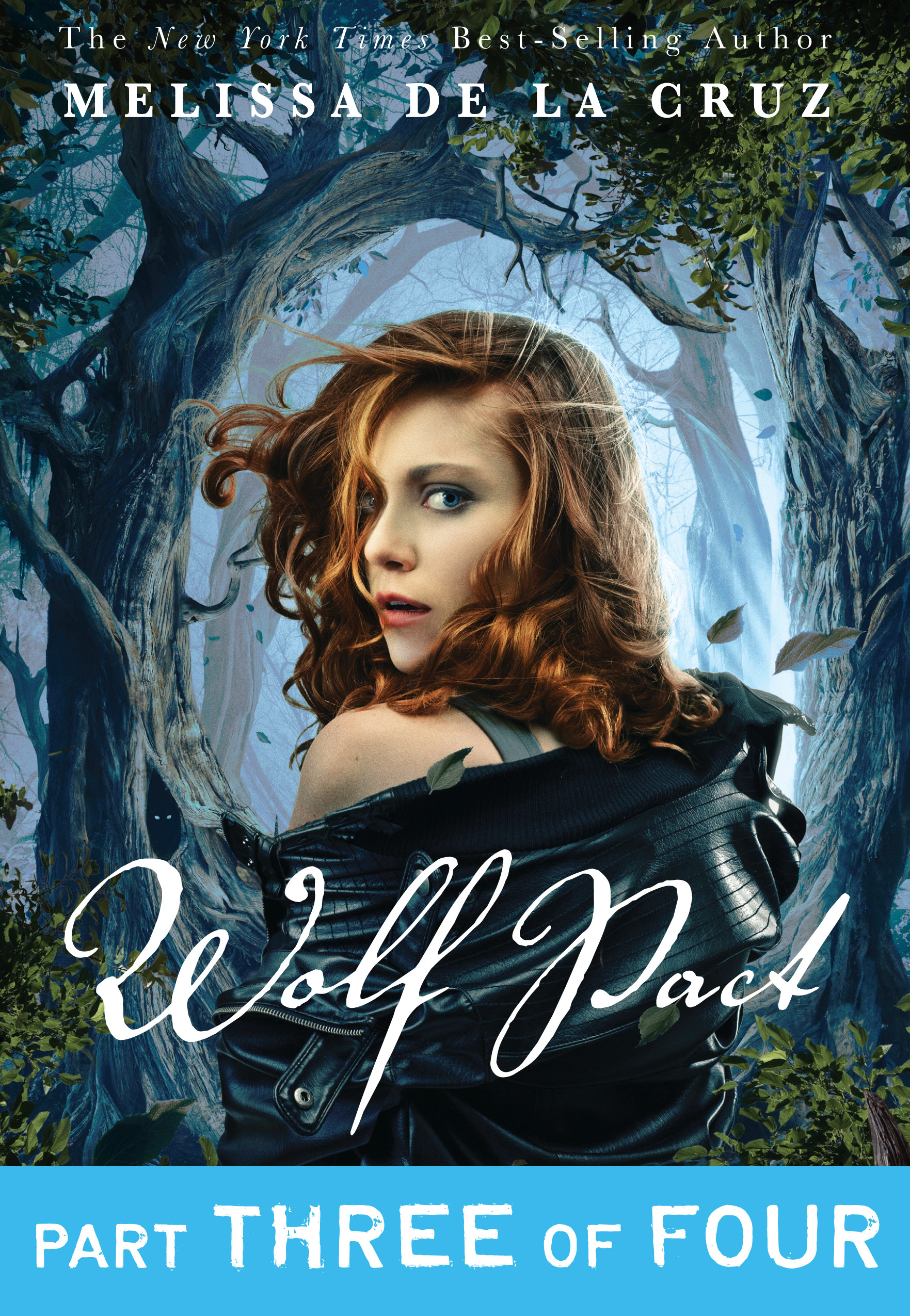 Wolf Pact, Part III By: Melissa de la Cruz