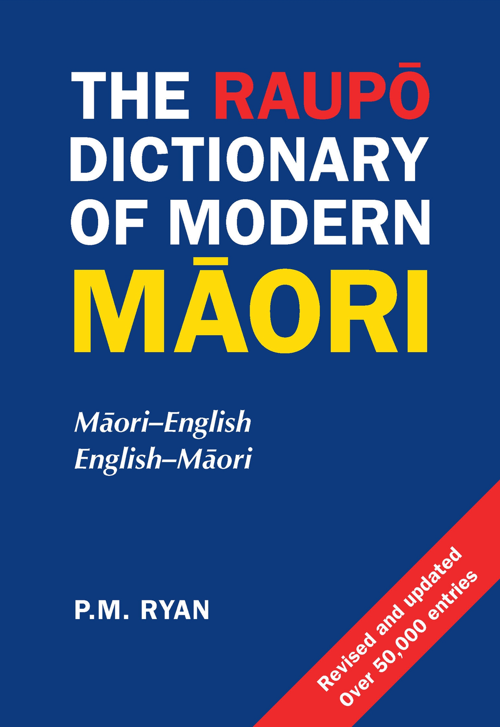 Raupo Dictionary of Modern Maori 2nd Edition