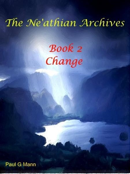 The Ne'athian Archives Book 2   Change