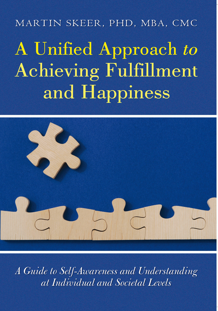 A Unified Approach to Achieving Fulfillment and Happiness