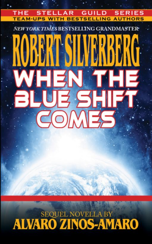 When the Blue Shift Comes By: Robert Silverberg
