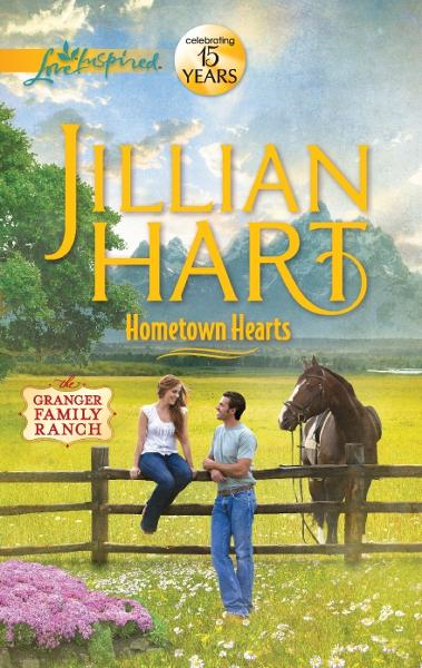 Hometown Hearts By: Jillian Hart