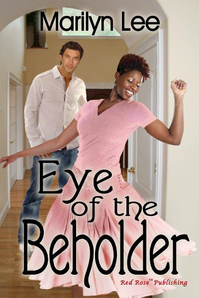 Eye Of The Beholder By: Marilyn Lee