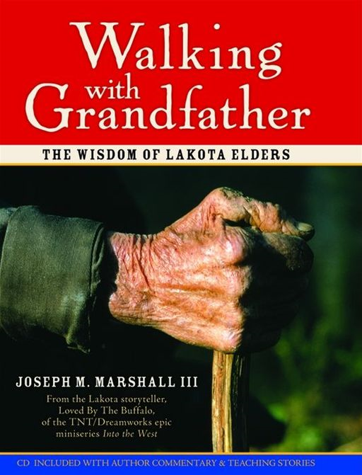Walking With Grandfather By: Joseph Marshall III