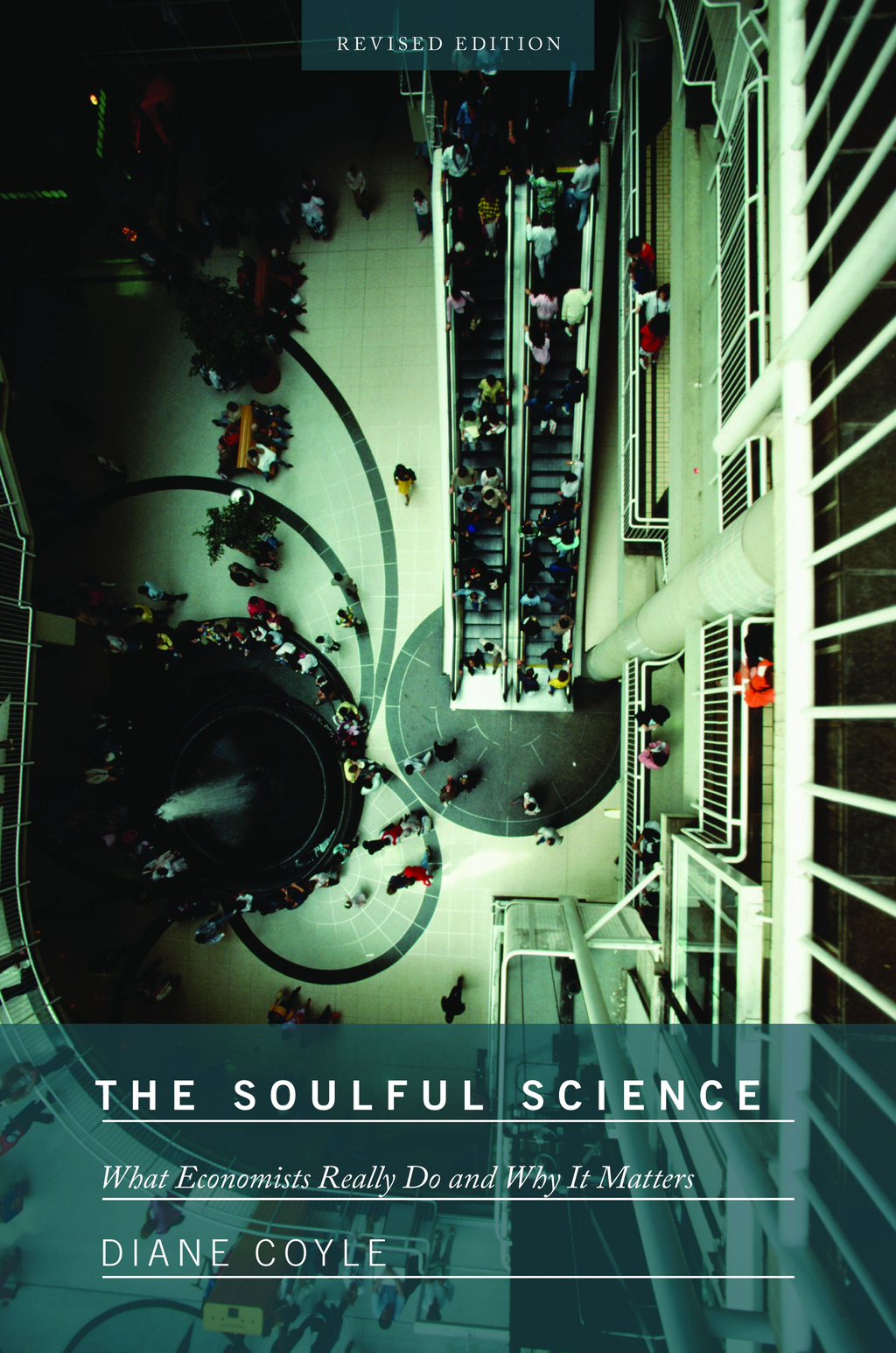 The Soulful Science By: Diane Coyle
