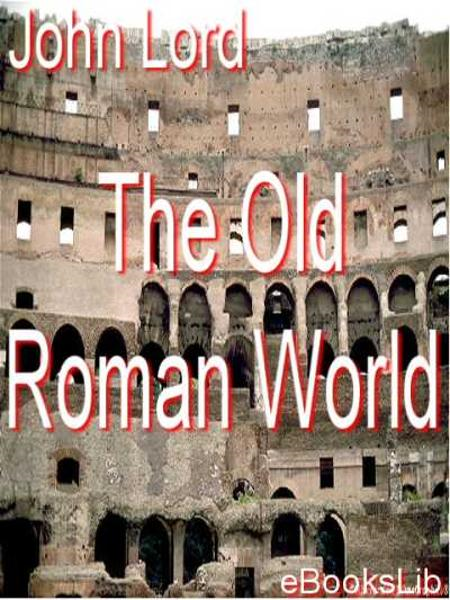 The Old Roman World
