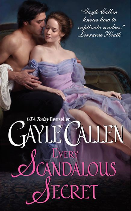 Every Scandalous Secret By: Gayle Callen