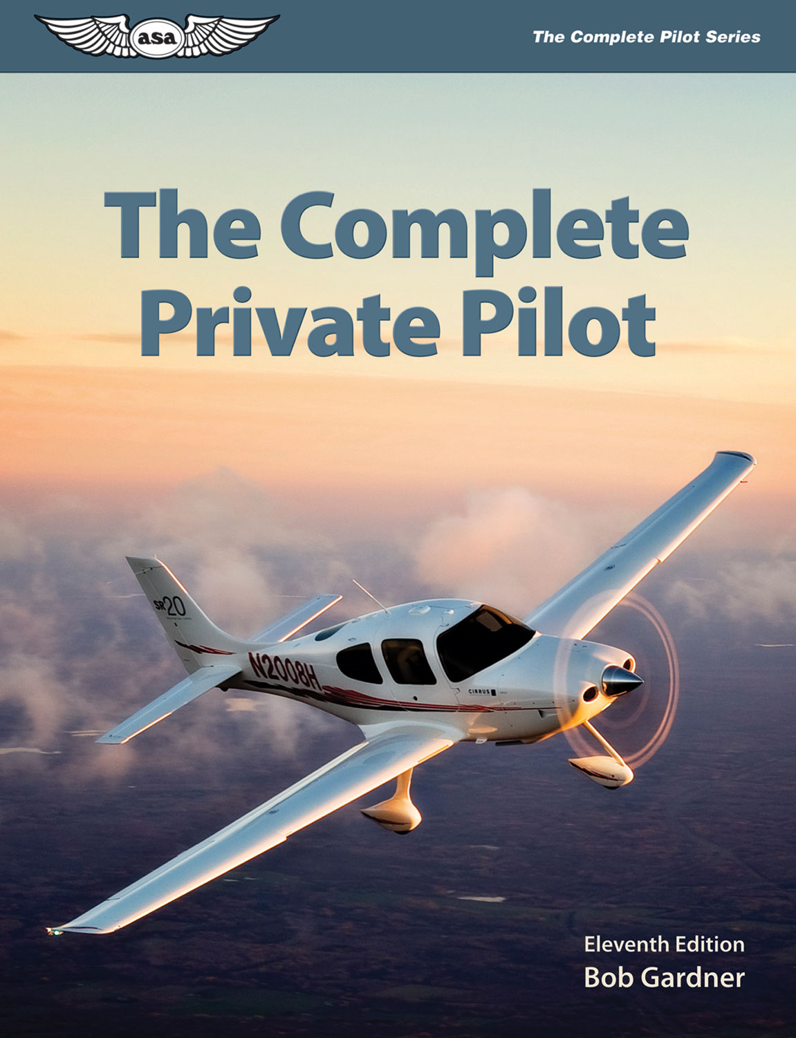 The Complete Private Pilot