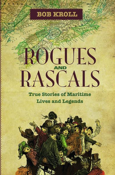 Rogues and Rascals: Stories of Maritime Lives and Legends