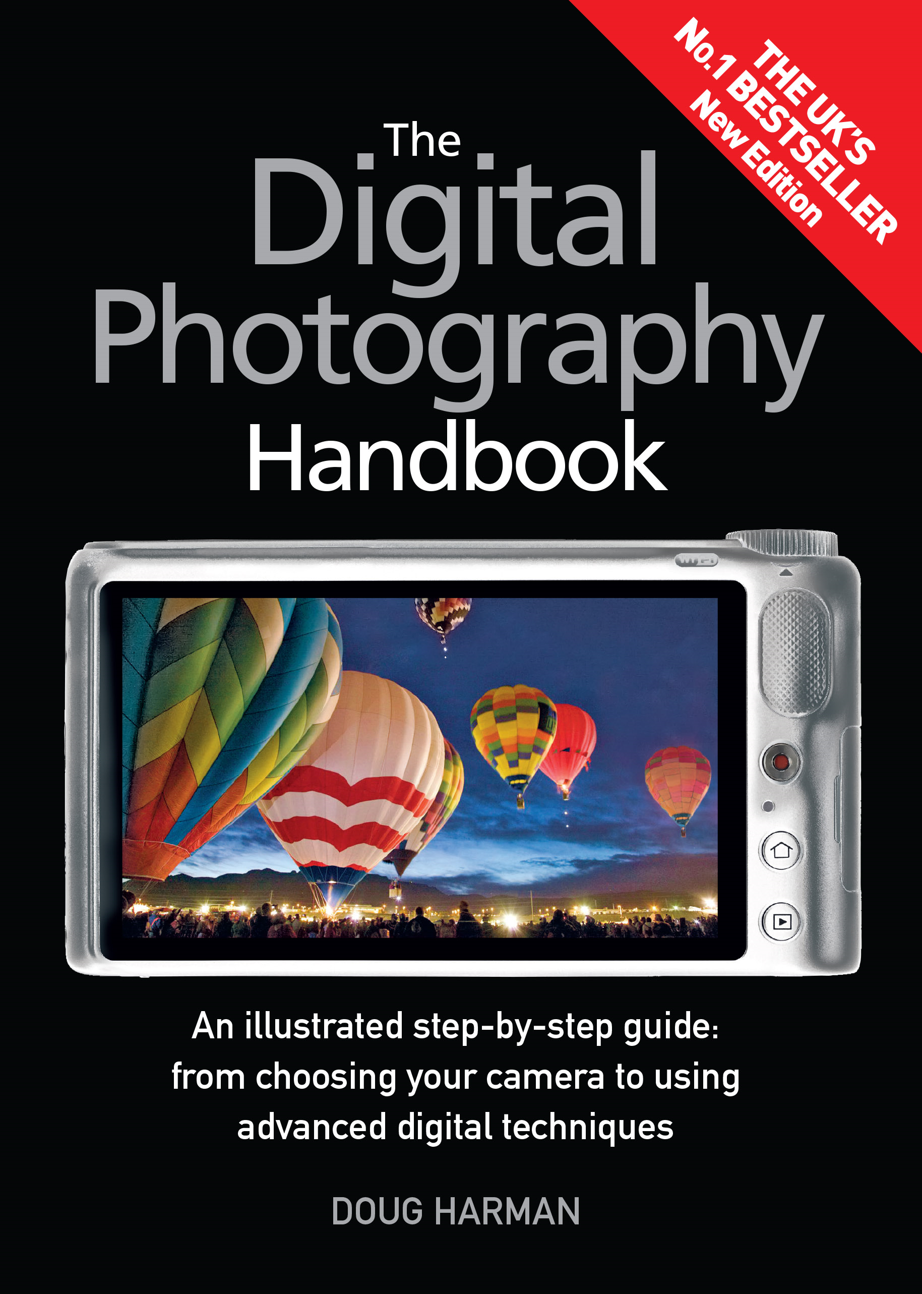 The Digital Photography Handbook An Illustrated Step-by-step Guide