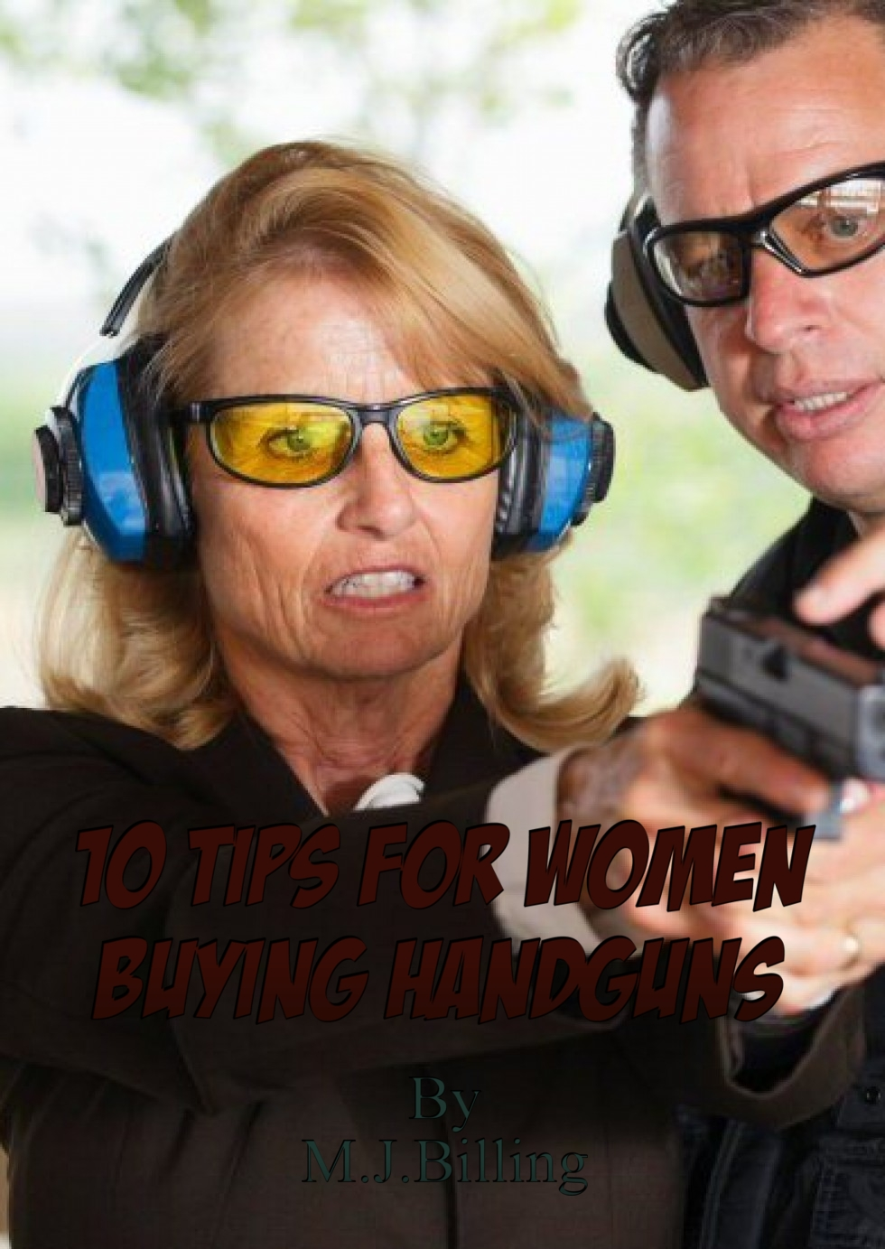 10 Tips For Women Buying Handguns