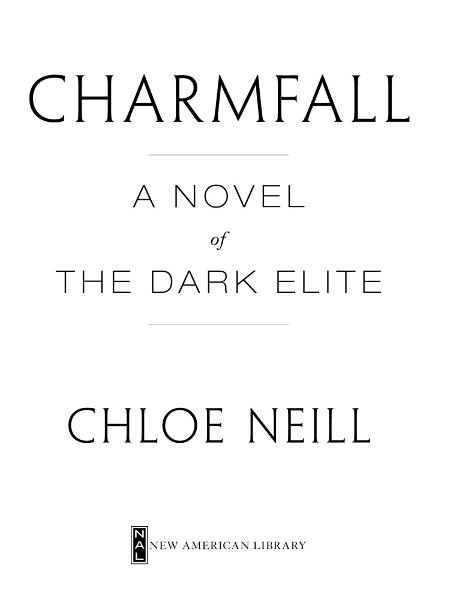 Charmfall: A Novel of The Dark Elite