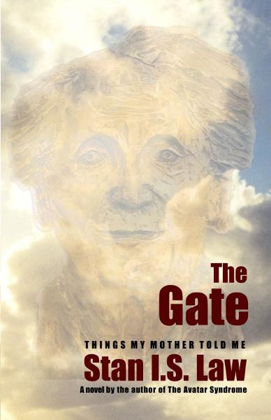 The Gate: Things my Mother told me.