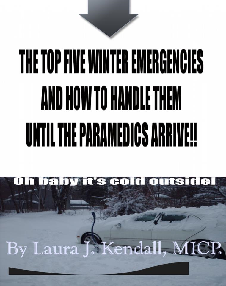 The Top Five Winter Emergencies and how to handle them until the Paramedics arrive!