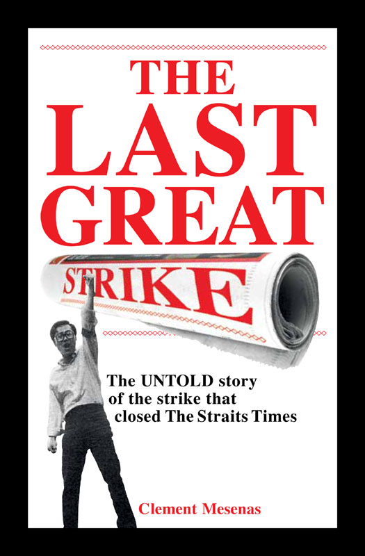 The Last Great Strike