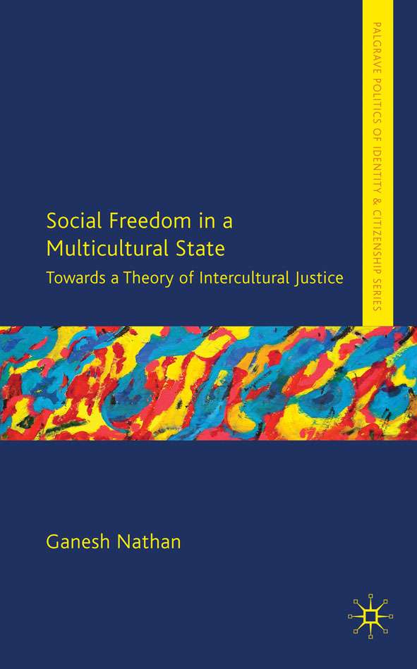 Social Freedom in a Multicultural State Towards a Theory of Intercultural Justice