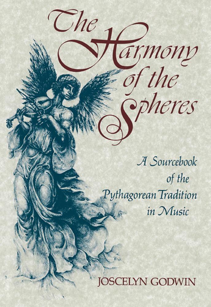 The Harmony of the Spheres: The Pythagorean Tradition in Music