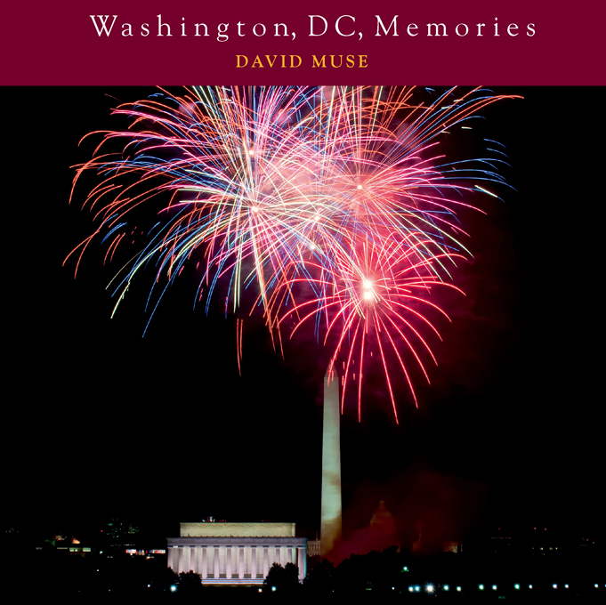 Washington, DC, Memories