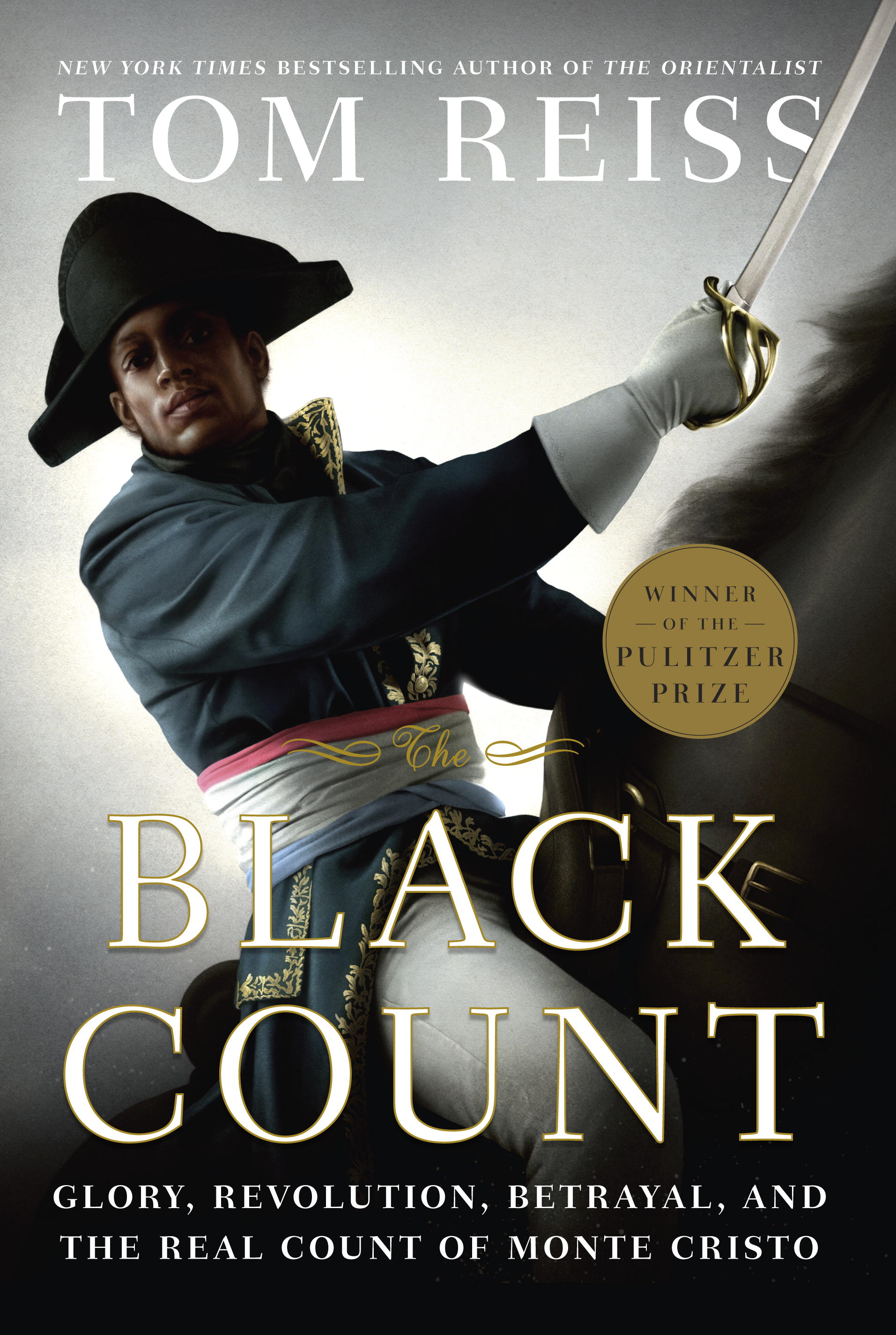 The Black Count By: Tom Reiss