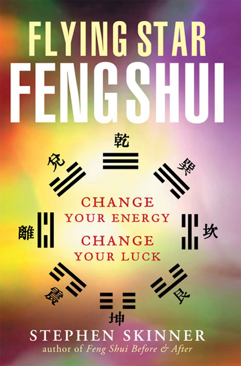 Flying Star Feng Shui By: Stephen Skinner