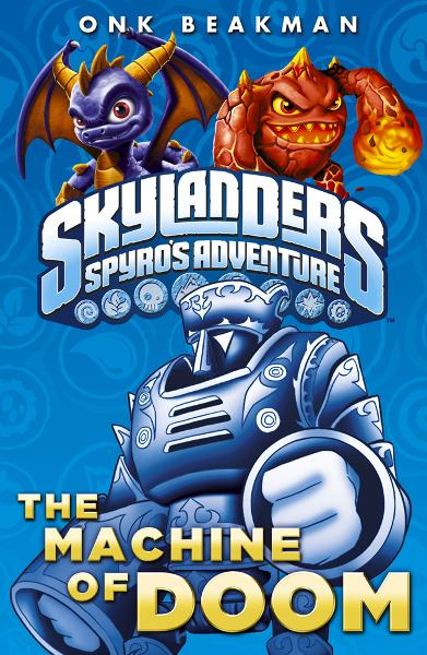 Skylanders: The Machine of Doom By: Activision Publishing Inc.,Cooperatie Activision Blizzard Int.