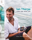 Ian Thorpe: Cook For Your Life: