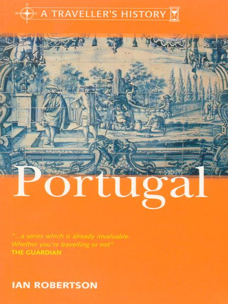 A Traveller&Amp;Apos;S History Of Portugal