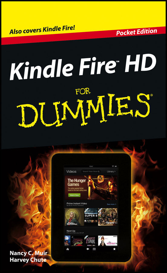 Kindle Fire HD For Dummies By: Nancy C. Muir