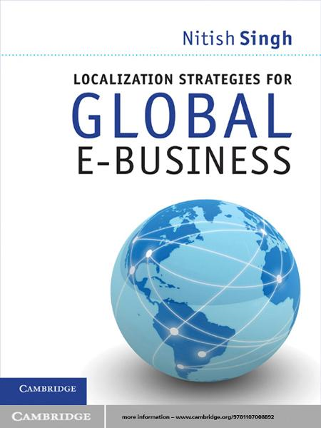 Localization Strategies for Global E-Business By: Nitish Singh