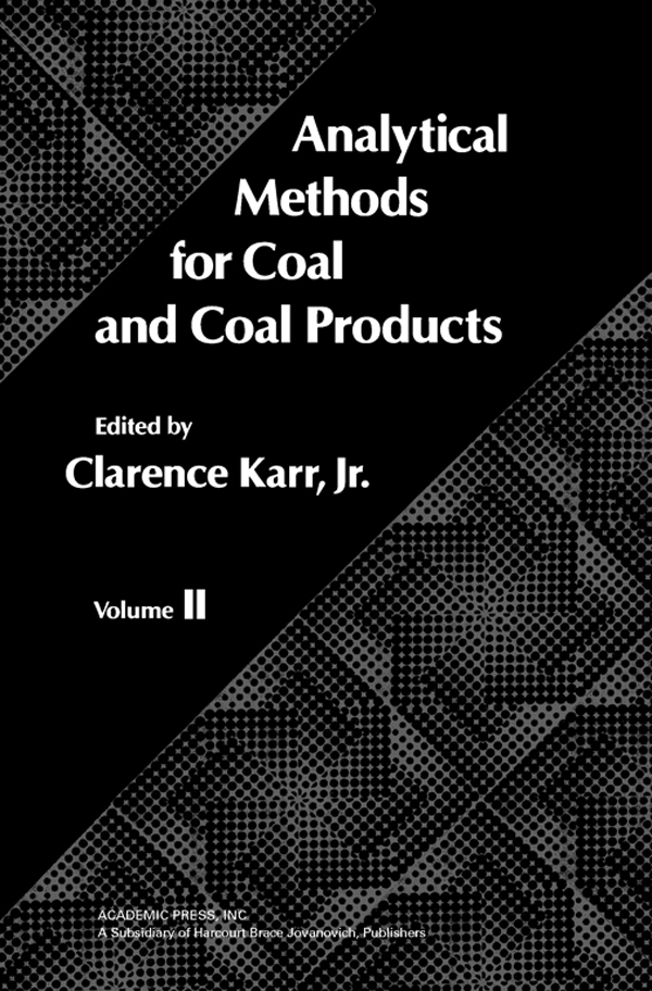 Analytical Methods for Coal and Coal Products Volume II