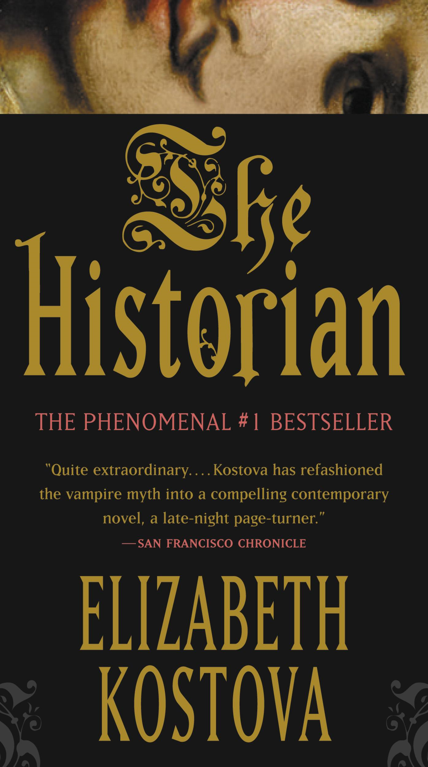 The Historian By: Elizabeth Kostova