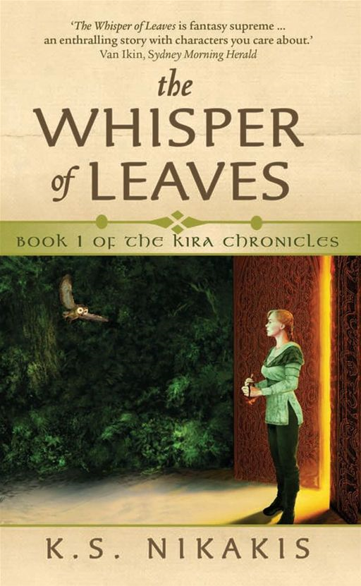 The Whisper Of Leaves By: K.S. Nikakis